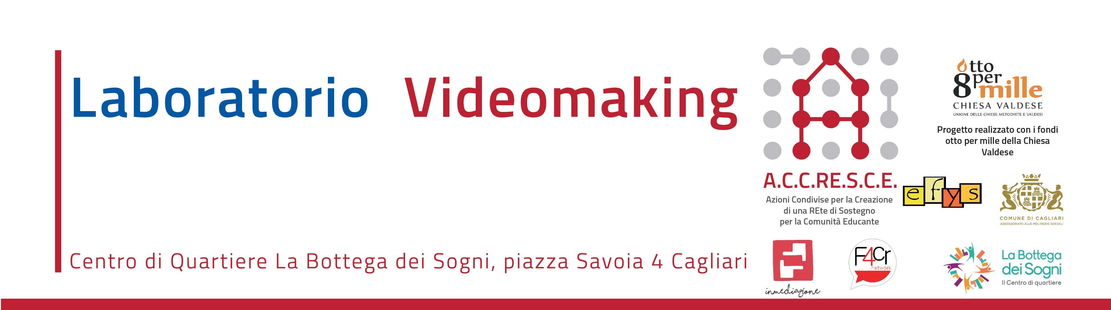 Laboratorio videomaking sociale / Progetto ACCRESCE