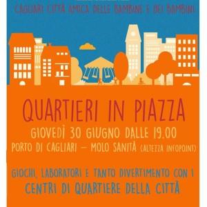 Giovedì 30 giugno: Quartieri in Piazza